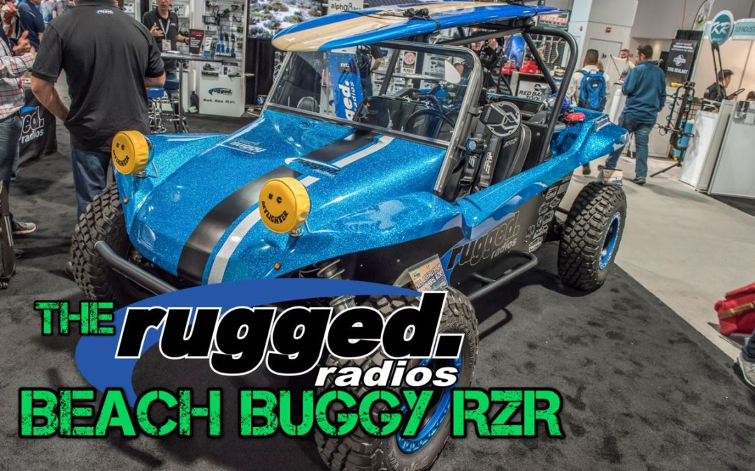 The Rugged Radios Beach Buggy RZR