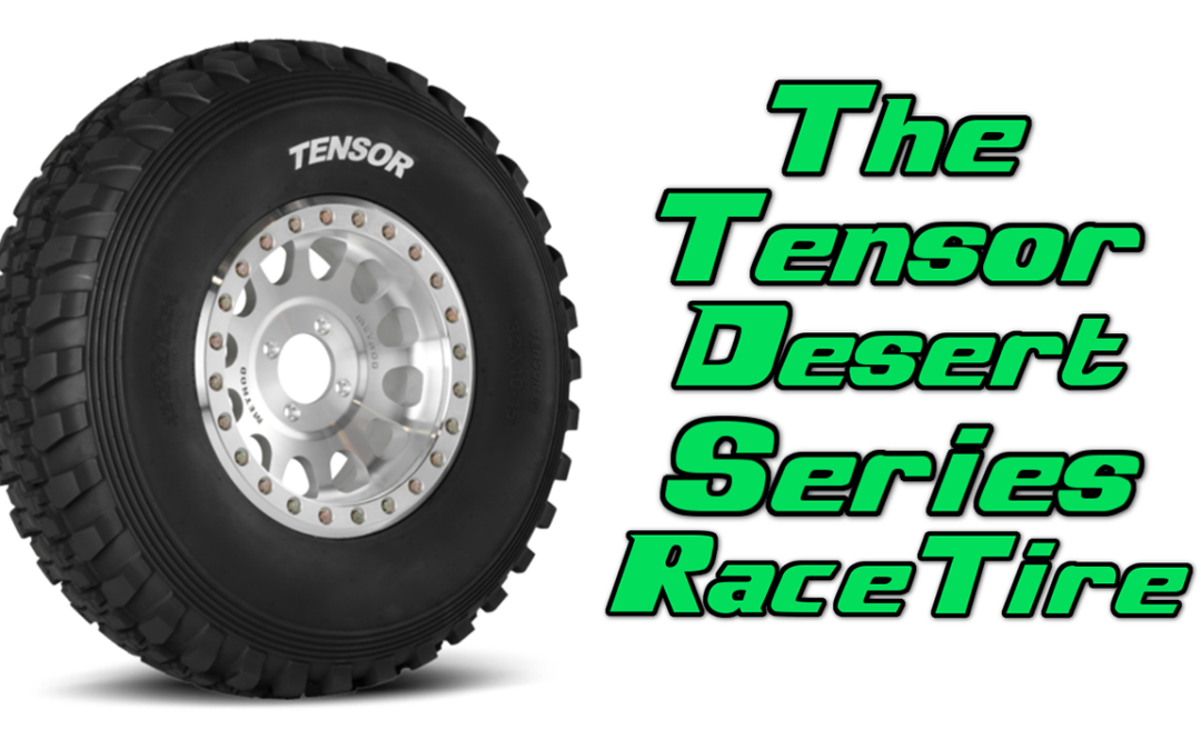 The Tensor Desert Series Race Tire