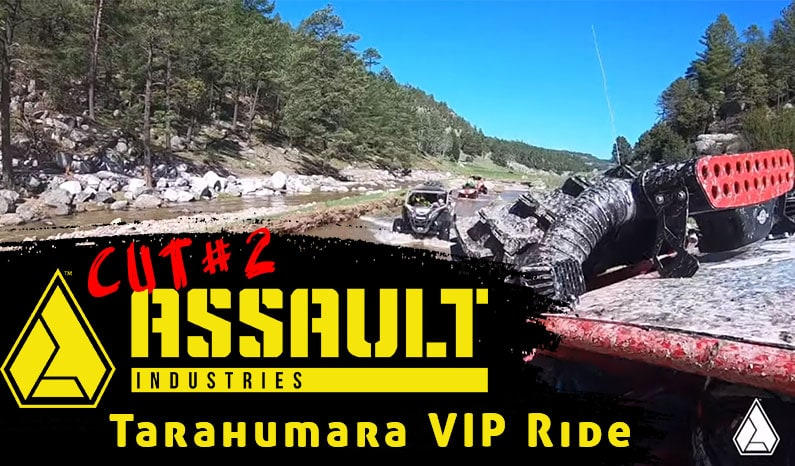 Assault Industries Presents: Tarahumara VIP Ride Cut 2 – Go Crawl a Rock