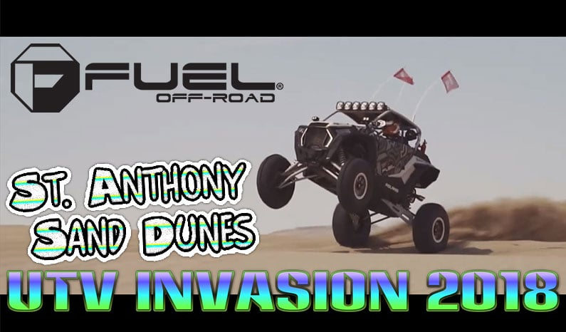 Fuel Off-Road | UTV Invasion – St. Anthony Dunes, Idaho '18