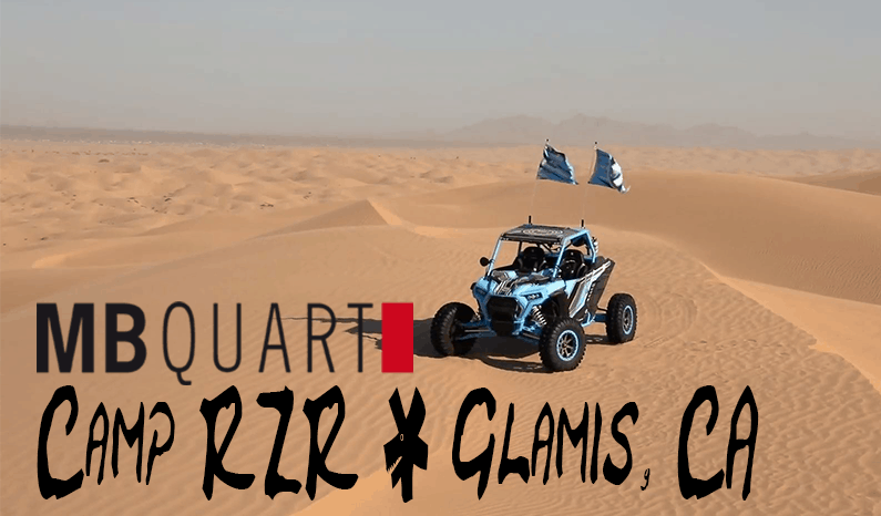 Camp RZR 2019 | Glamis, CA with MB Quart