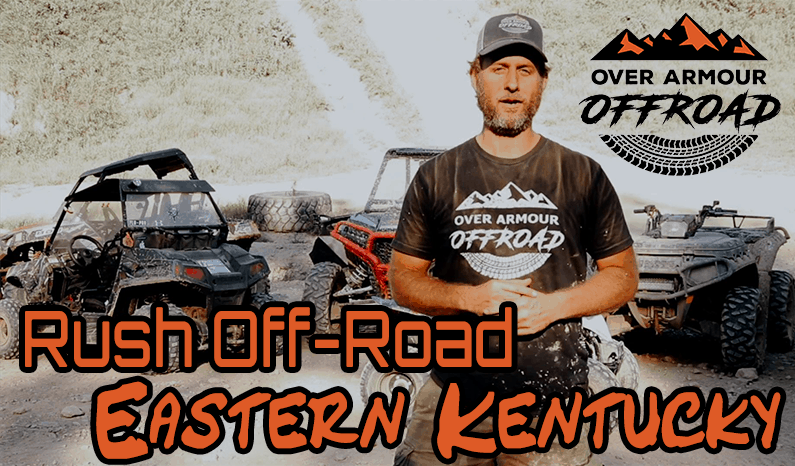 Over Armour Offroad | Our trip to Rush, Eastern Kentucky