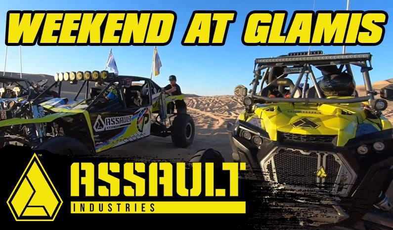 Assault Industries Presents: Weekend At Glamis