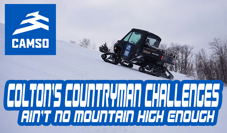 Camso | Colton's Countryman Challenges – Ain't No Mountain High Enough