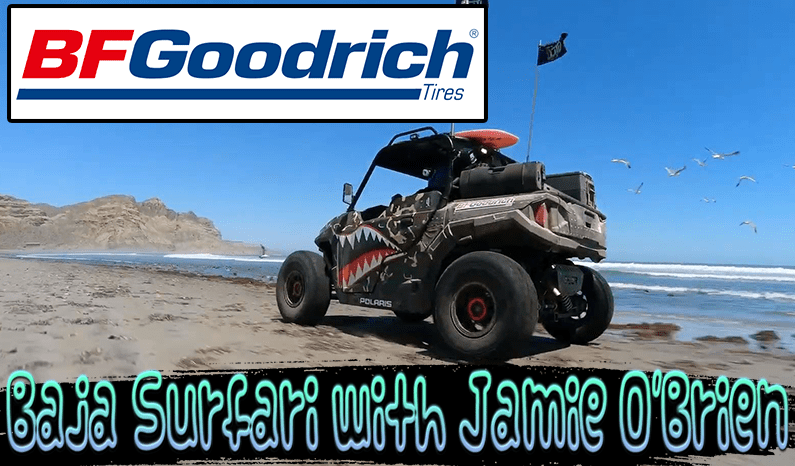BFGoodrich | Baja Surfari with Jamie O'Brien
