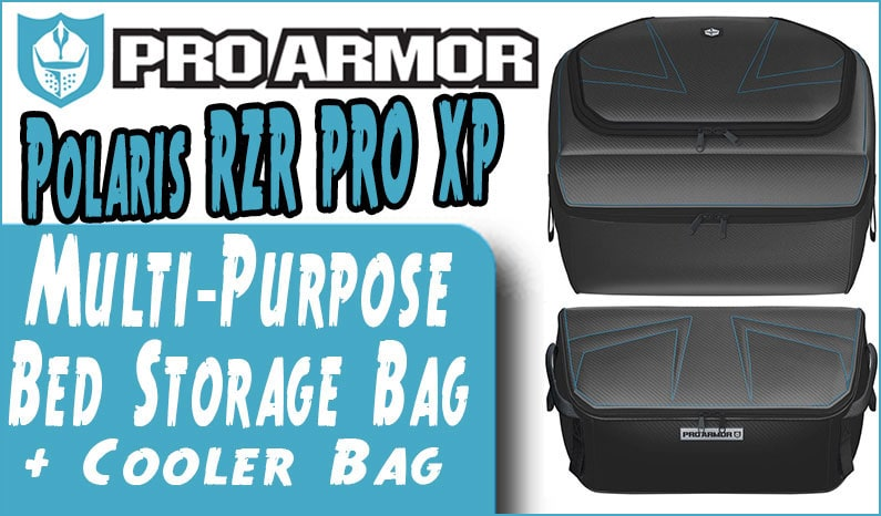 Pro Armor Multi-Purpose Bed Storage Bag – Polaris RZR PRO XP