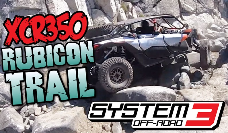 System 3 Off-Road | XCR350 Rubicon Trail
