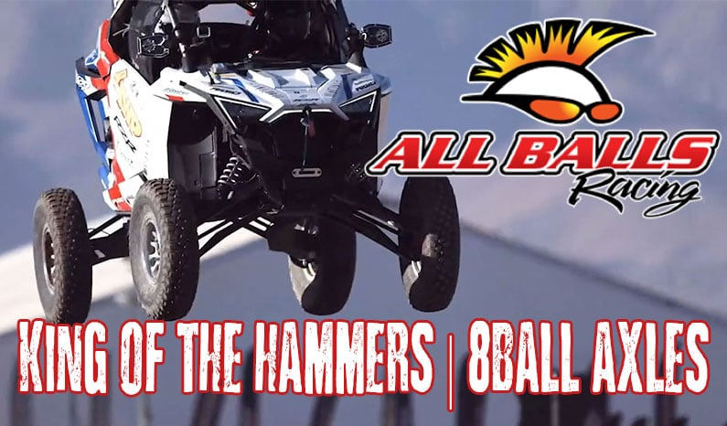 King of the Hammers Uses All Balls 8Ball Axles