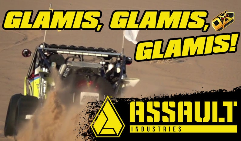 Assault Industries Presents: GLAMIS, GLAMIS, GLAMIS!