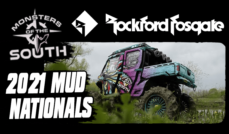 Monsters of the South x Rockford Fosgate – Mud Nationals 2021
