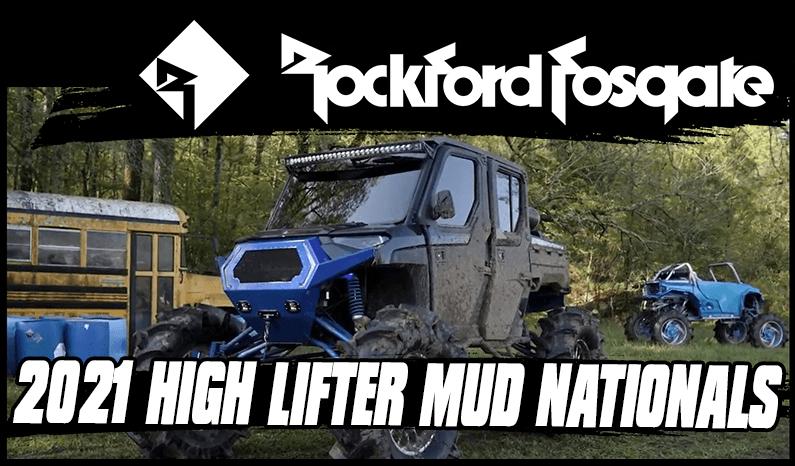 Rockford Fosgate x 2021 High Lifter Mud Nationals
