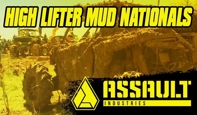 Assault Industries Presents: High Lifter Mud Nationals
