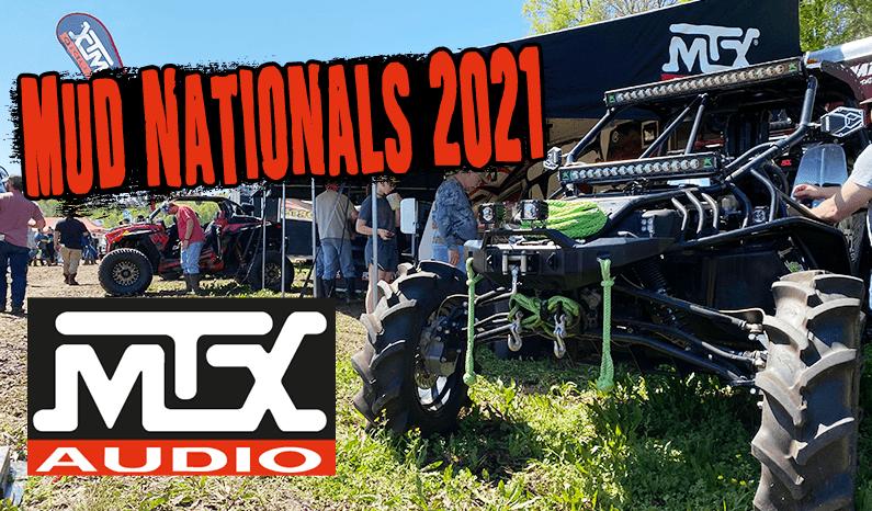 MTX Audio | Mud Nationals 2021
