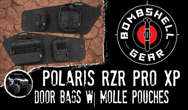 Bombshell Gear Polaris RZR PRO XP Door Bags w| MOLLE Pouches