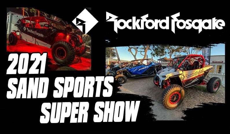 Rockford Fosgate | Sand Sports Super Show 2021